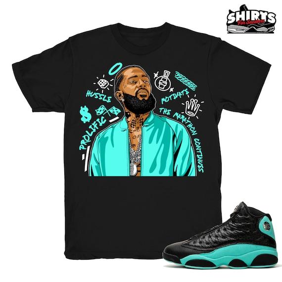 Air Jordan 13 Island Green shirt Nipsey