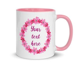 Personalized Mugs with Pink Floral Wreath and Color Inside | Custom Name on Gift Coffee Mug | Cute Girly Spring Flower Cup for Bridesmaid