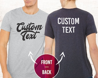 2dfeda6e Custom T-shirt, Personalized T-shirt, Custom Shirt, Personalized Shirt,  Custom Shirt Printing, Choose Your Text, Men, Women, unisex, my text