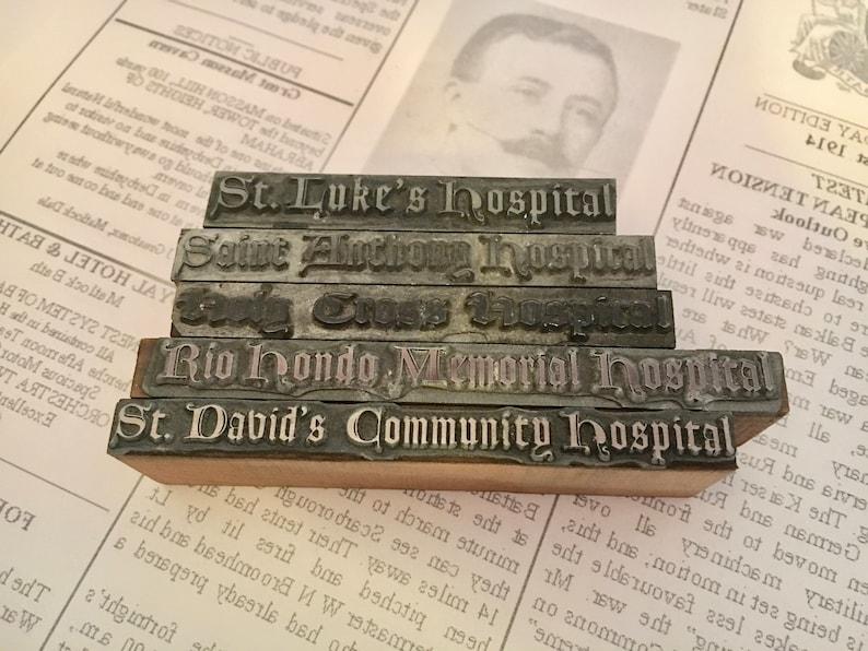 Five Vintage Metal Letterpress Blocks Hospital Names 22 pt.