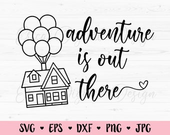 Adventure Is Out There Svg Etsy