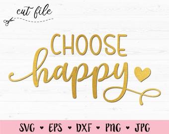 Good Vibes Svg Choose Happy Svg Inspiring Quotes Svg Good Vibes Only Svg Choose Happy Tshirt Motivational Svg Positive Svg Choose Joy