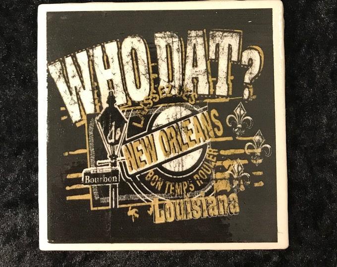 New Orleans Saints/Art/Who Dat Fan Gift/NFL Football Coaster/Trivet/Bar