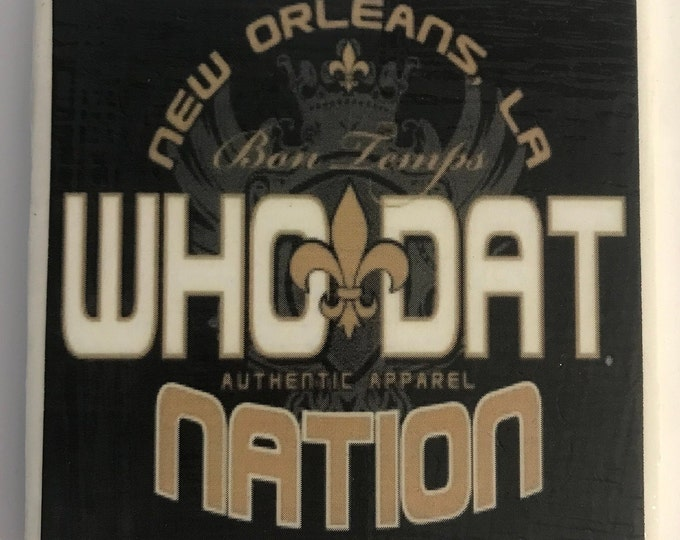New Orleans Saints/Art/Who Dat Fan Gift/NFL Football Coaster/Trivet/Bar