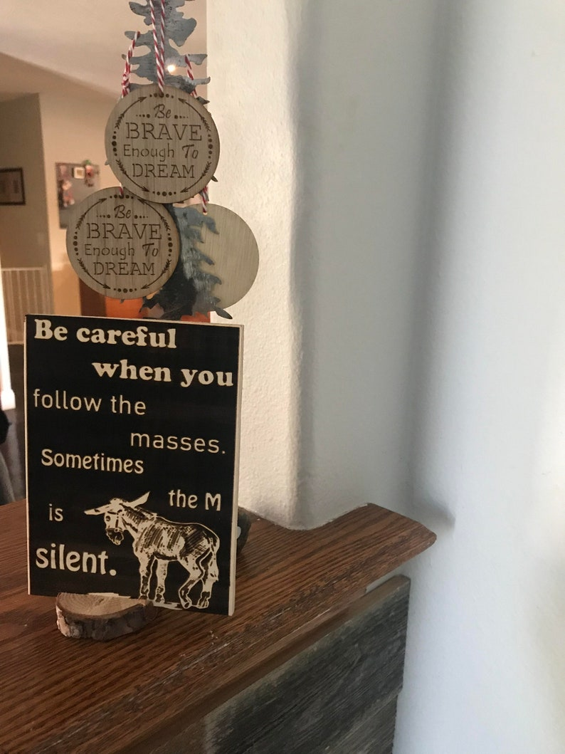 Laser Engraved Funny Office Decor  ~  Artwork to Teach for him or her.