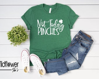 07c58a497 Women's NOT TODAY PINCHES Limited Time Cute Funny Holiday St Patrick's Day Saint  Patty's Day Tee T-Shirt Graphic Tee Plus Size 3XL 4XL Avail