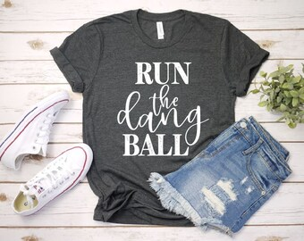 f2c67590 Women's Run The Dang Ball Football Tee T-Shirt Graphic Tee