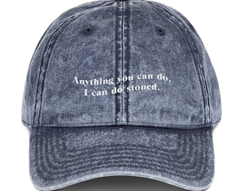 Anything You Can Do   Vintage Cotton Twill Cap
