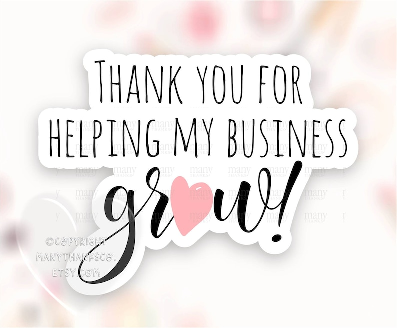 Thank You For Helping My Business Grow Sticker PNG Black image 1