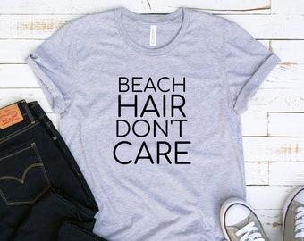 00c2c32c Beach Hair Don't Care Tshirt, Beach Shirt, Tshirt, Womens Tshirt, Graphic  Tshirt, Tshirt Women, Tee, Graphic Tee, Gift for Her