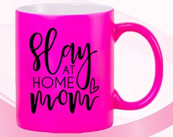 Stay At Home Mom Hot Pink Mug 11 Oz Gift