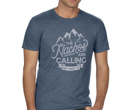 The Nachos Are Calling - Men's T-shirt