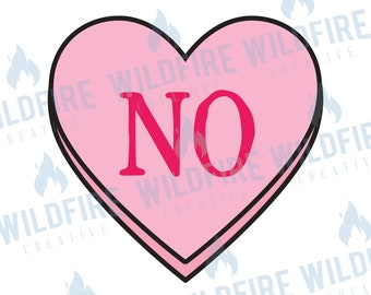 No Candy Heart svg, Valentine's Day Candy Heart, Valentine's Day svg png, Funny Candy Heart, File for Cricut, File for Silhouette, digital