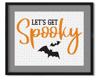 Halloween printable   Let's Get Spooky   svg, eps, dxf, png digital download file for cricut, for silhouette