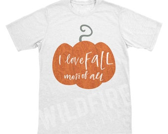 I love Fall Most of All svg, png, dxf, eps digital download for Cricut, for Silhouette