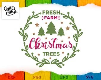Fresh cut christmas trees svg, Fresh farm christmas trees, Fresh farm christmas trees svg file, Fresh farm christmas trees printable