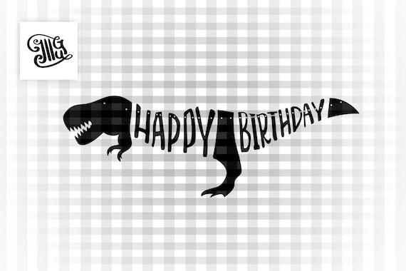 Happy Birthday Banner Svg Digital Item Dinosaur Banner Svg Etsy