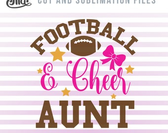 Football and Cheer SVG, Cheer Aunt Clipart, Cheerleader Aunt Sublimation, Football Aunt SVG, Cheerleading Sayings dxf, Football Season svg
