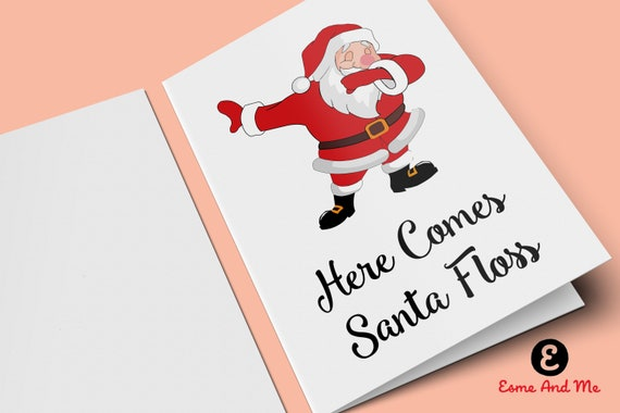 Funny Christmas Card Messages.Funny Christmas Card Here Comes Santa Floss Christmas Card Santa Funny Christmas Card Greetings Card Floss Flossing