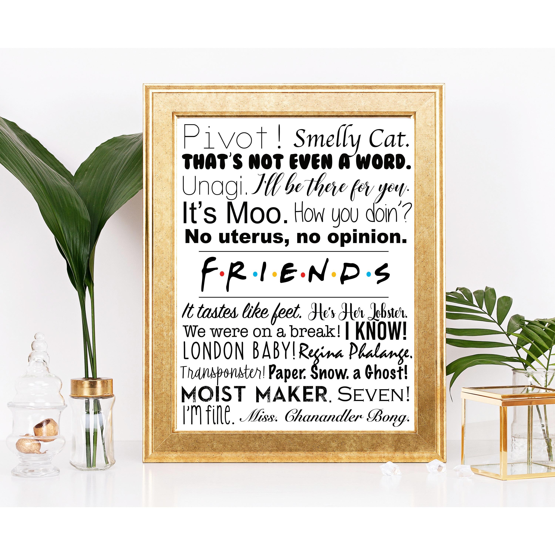 Friends Tv Show Quotes Friends Tv Show Friends Show Poster Etsy