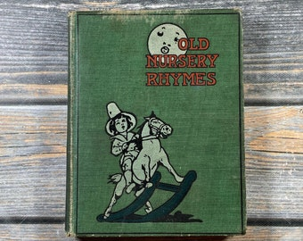 OLD NURSERY RHYMES Hardcover Antique Book Classic Children's Rhymes Illustrated Anne Batchelor Antique Display Nursery DecorFREE Shipping