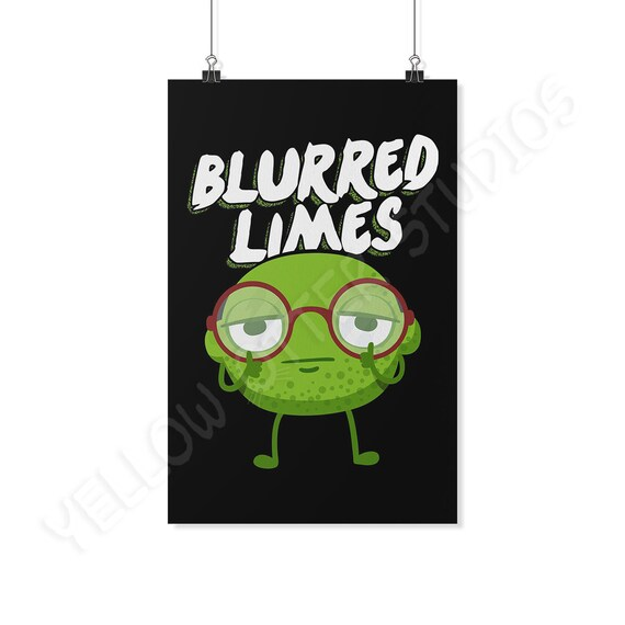 Funny Lime Poster Blurred Limes Funny Lime Quotes Nerdy Poster Boyfriend Gift Back To School Gift Foodie Art Gifts