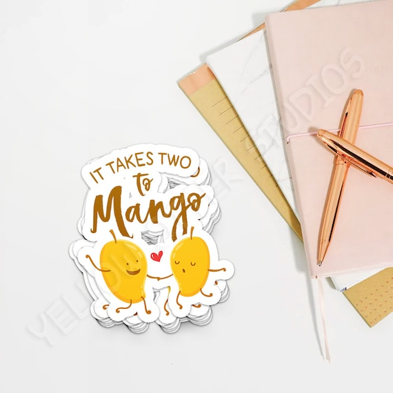 Stickers For Couples It Takes Two To Mango Cute Mango Sticker Tango Dance Sticker Funny Food Pun Sticker Cute Wedding Stickers