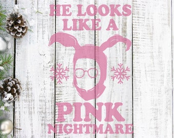 He Looks Like A Pink Nightmare Quote, A Christmas Story, Ralphie, SVG, Cuttable/Printable Design, Silhouette, Cut File, Cricut, Stencil