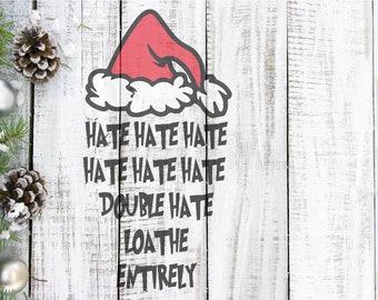 Dr. Seuss How the Grinch stole Christmas Quote, SVG, Vector, Cuttable Design, Silhouette, Cut File, Cricut, Stencil, Cricut Design Space