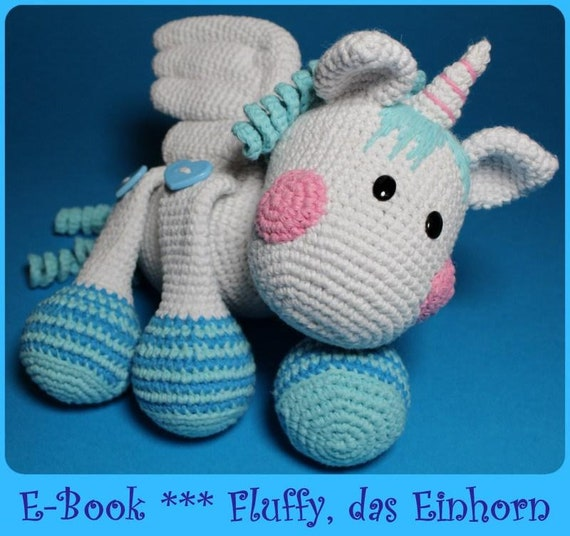 Häkelanleitung Fluffy Das Einhorn Pegasus Pdf Etsy
