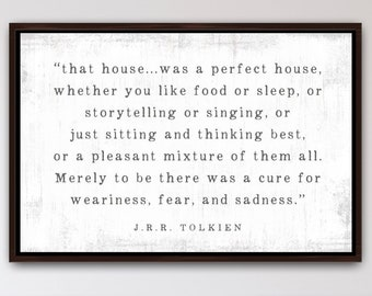That House Was A Perfect House | J.R.R. Tolkien