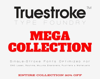 Entire Collection - Single-Stroke Fonts, .oft, .ttf - For Laser, Waterjet, Pen Plotter, Mill, Router, Craft Cutter, Cricut, Silhouette