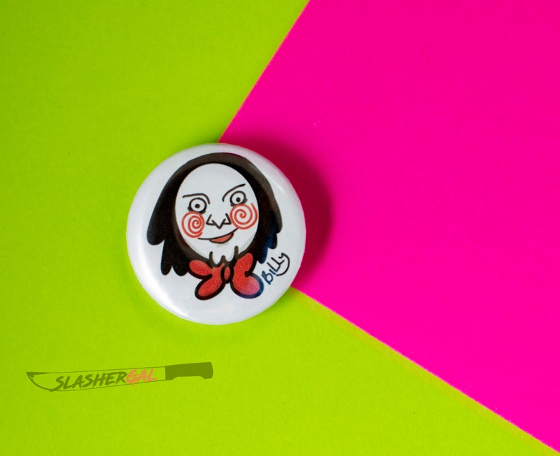 Billy Saw 1.5 inch button  pin