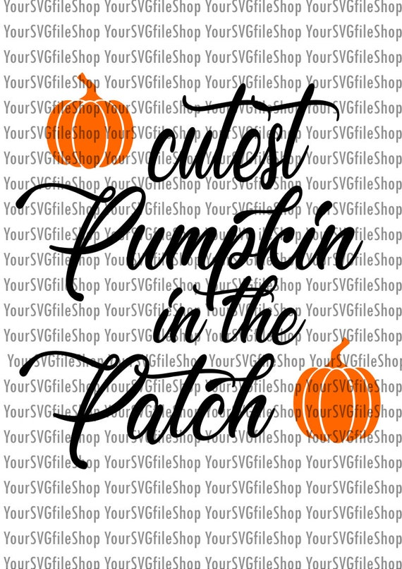 Cutest Pumpkin In The Patch Halloween Fail Svgdxfpngeps Etsy
