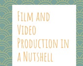 Film and Video Production...
