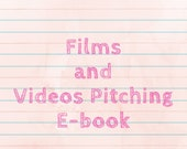 Films and Videos Pitching...
