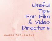 Useful Tips for Film & Vi...