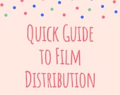 Quick Guide to Film Distr...