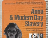 Anna & Modern Day Slavery - feature film.
