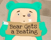 Bear Gets a Beating...