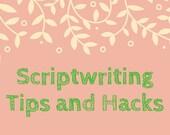 Scriptwriting Tips and Ha...