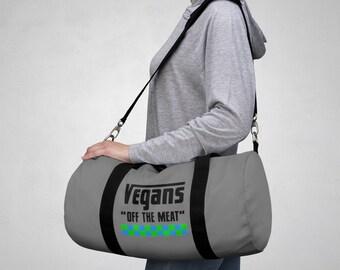 Vegans OFF The Meat | Vegan Gym and Travel Duffel Bag | Vegan Luxury Bag