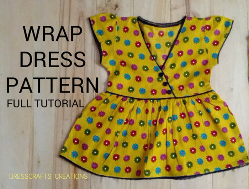 8d0861939c8d1 Baby Wrap Dress Pattern by Dresscrafts- 6Month to 2Years - PDF Pattern -  Digital Download - Full tutorial with pattern