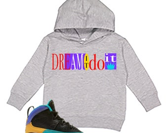 70e77f62449855 Dream it do it hoodie
