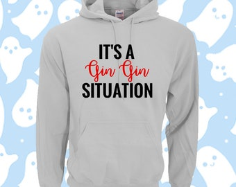 ad68bdd661 Its a gin situation alcohol drunk Hoodie Hooded Sweatshirt / Harajuku Emo  Kawaii Hand 90s rave Printed Custom Kpop Festival Punk Hipster