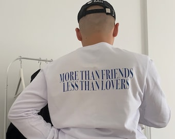 More Than Friends Sweatshirt