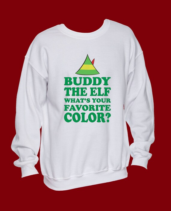 Ugly Christmas Sweatshirt Buddy The Elf Whats Etsy