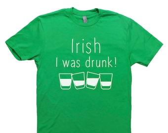 b091d9fd5 Funny Irish Shirts, IRISH I Was DRUNK, Short Sleeve T Shirt, Funny Drinking  Tee, Irish Drink Shirt, Unisex, Shirt, St. Paddy's, St. Patrick