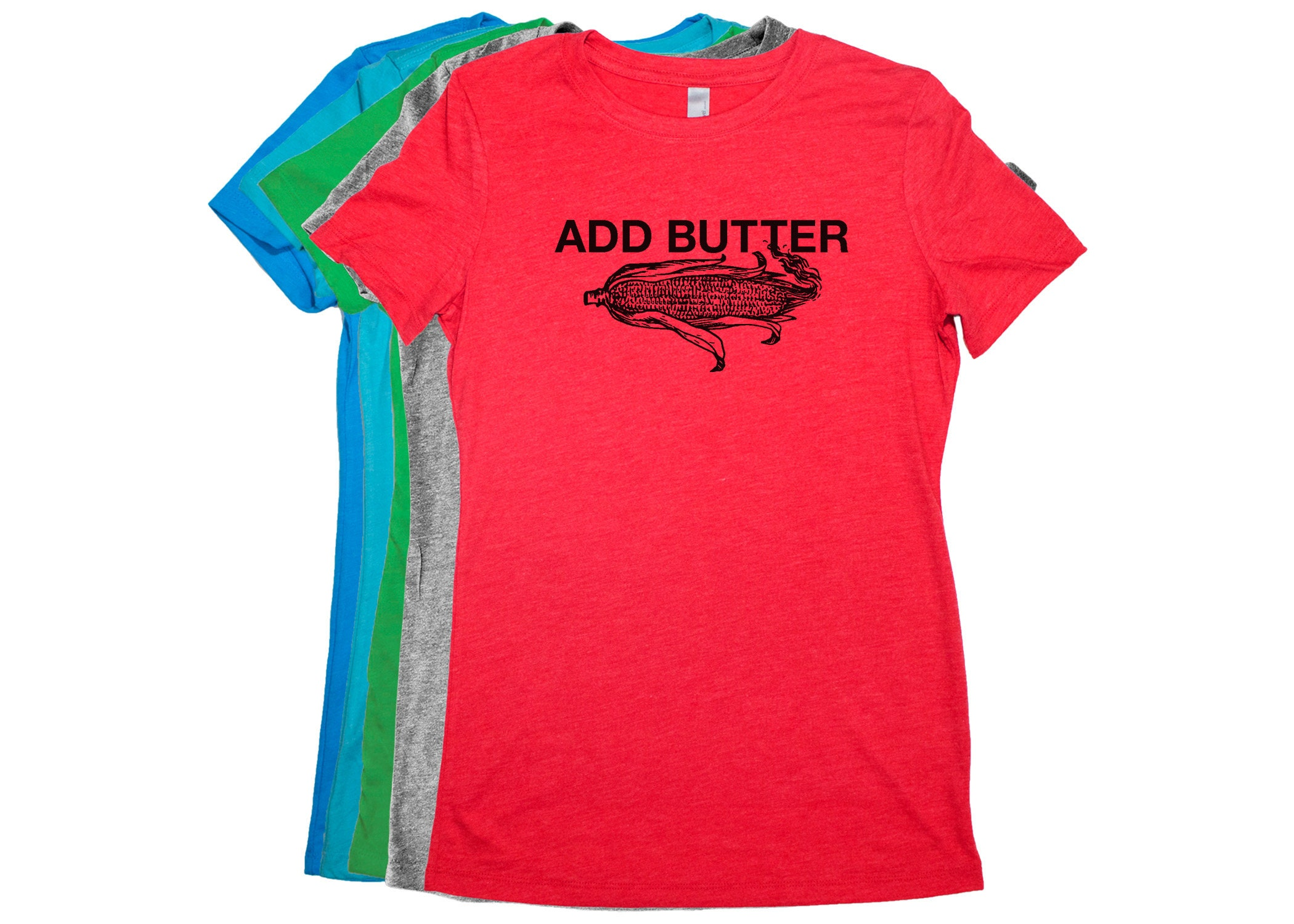 d5cd498d0c5 Food Lover Clothing ADD BUTTER Food Shirt for Women Food T | Etsy