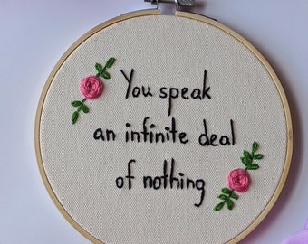 """Embroidered Hoop Art - Shakespeare """"You Speak An Infinite Deal of Nothing"""" Shakespearean Insults Decor Floral Wall Hanging Literary Gift"""